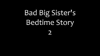 Marshamay - bad big sisters bedtime story 2