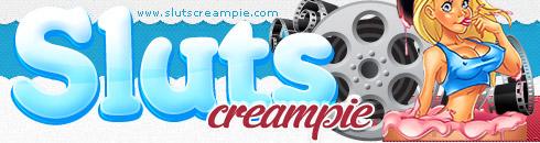 Sluts Creampie